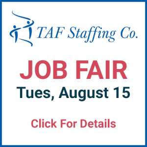 TAF Staffing Co - Job Fair