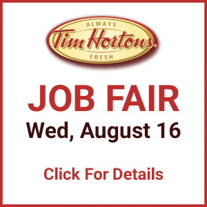 Tim Hortons Job Fair - August 16
